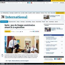 Syrie : Obama gagne du temps mais le pari est risqué