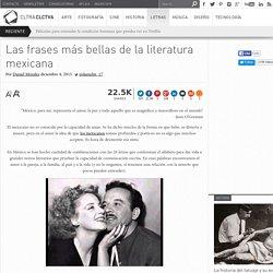 Las frases más bellas de la literatura mexicana