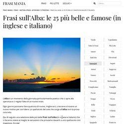 Frasi sull'Alba: le 25 più belle e famose (in inglese e italiano)