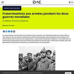 Fraternisations aux armées pendant les deux guerres mondiales