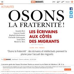 """""""Osons la fraternité"""" : des écrivains et intellectuels prennent la plume pour l'accueil des migrants"""