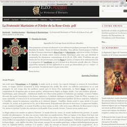 La Fraternité Martiniste et l'Ordre de la Rose-Croix .pdf « Martinisme & Martinésisme « Sociétés Secrètes