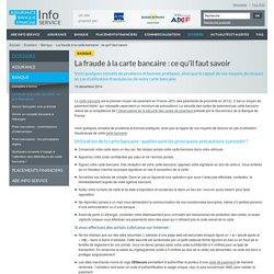Document 2: La fraude à la carte bancaire : ce qu'il faut savoir - ABE Info Service