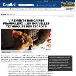 Virements bancaires frauduleux : les nouvelles techniques des escrocs