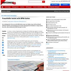 SAP, Adobe, Bosch und Bizagi: Fraunhofer testet acht BPM-Suites