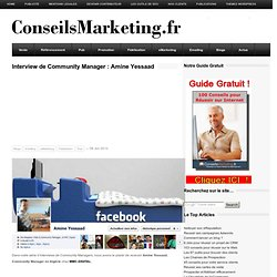 Interview de Community Manager : Amine Yessaad