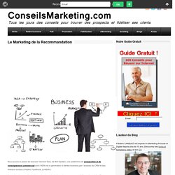 Le Marketing de la Recommandation
