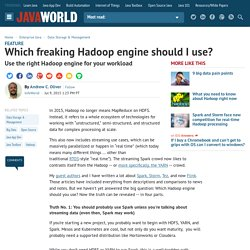 Which freaking Hadoop engine should I use?
