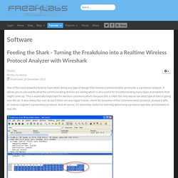 Freaklabs - Open Source Wireless - Feeding the Shark - Turning the Freakduino into a Realtime Wireless Protocol Analyzer with Wireshark