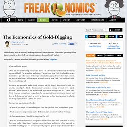 The Economics of Gold-Digging
