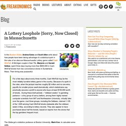A Lottery Loophole (Sorry, Now Closed) in Massachusetts