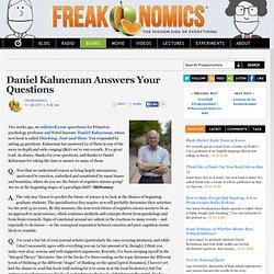 Daniel Kahneman Answers Your Questions