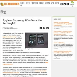 Apple vs Samsung: Who Owns the Rectangle?