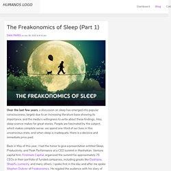 The Freakonomics of Sleep (Part 1)