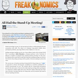 All Hail the Stand-Up Meeting!