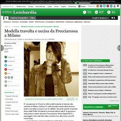 Modella travolta e uccisa da Frecciarossa a Milano - Lombardia