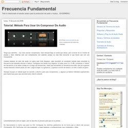 Tutorial: Método Para Usar Un Compresor De Audio