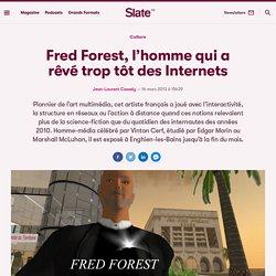 Fred Forest, l'homme qui a rêvé trop tôt des Internets
