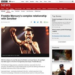 Freddie Mercury's complex relationship with Zanzibar