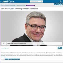Frédéric Fréry, ESCP Business School - Tout produit doit être conçu comme un service