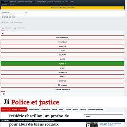 Frédéric Chatillon, un proche de Marine Le Pen, mis en examen pour abus de biens sociaux