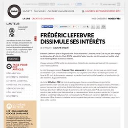 Frédéric Lefebvre dissimule ses intérêts