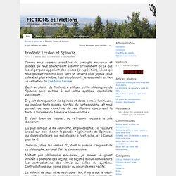 Frédéric Lordon et Spinoza… « FICTIONS et frictions