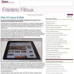 Frédéric Filloux » Mes 47 jours d'iPad