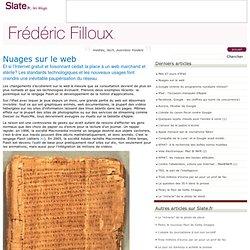 Frédéric Filloux » Nuages sur le web