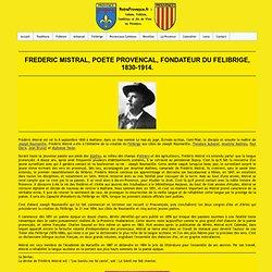 Frédéric Mistral, célèbre poète fondateur du Félibrige.