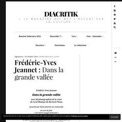 Frédéric-Yves Jeannet : Dans la grande vallée – DIACRITIK