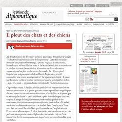 Il pleut des chats et des chiens, par Frédéric Kaplan et Dana Kianfar (Le Monde diplomatique, janvier 2015)