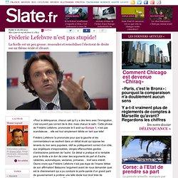 Fréderic Lefebvre n'est pas stupide!