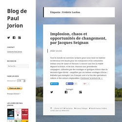 Frédéric Lordon – Blog de Paul Jorion