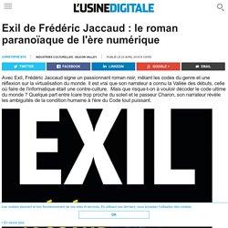 Exil de Frédéric Jaccaud : le roman paranoïaque de l'ère numérique