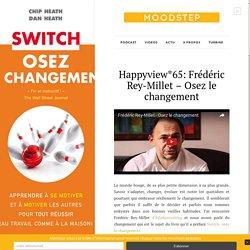 Frédéric Rey-Millet sur le changement