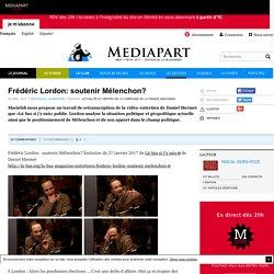 Frédéric Lordon: soutenir Mélenchon?