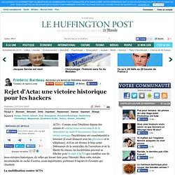 Frédéric Bardeau: Rejet d'Acta: une victoire historique pour les hackers