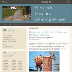 Dangers and Risks of an Unclean and Damaged Chimney
