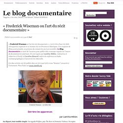 « Frederick Wiseman ou l'art du récit documentaire »