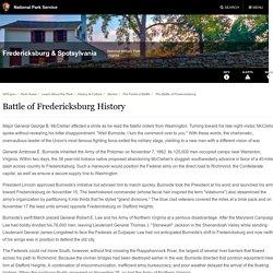 Battle of Fredericksburg History - Fredericksburg & Spotsylvania National Military Park (U.S. National Park Service)