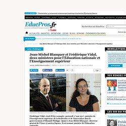 Jean-Michel Blanquer et Frédérique Vidal, deux ministres pour l'Éducation nationale et l'Enseignement supérieur