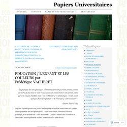 EDUCATION / L'ENFANT ET LES COULEURS par Frédérique VACHERET