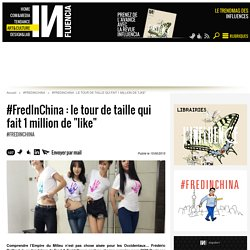 #FredInChina : le tour de taille qui fait 1 million de likes