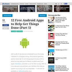 12 Free Android Apps to Help Get Things Done (Part 1)