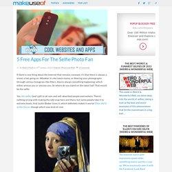 5 Free Apps For The Selfie Photo Fan