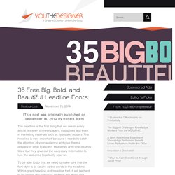 35 Free Big, Bold, and Beautiful Headline Fonts – You The Designer