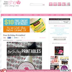 Free Birthday Printables | How Does She... - (Current Session: B