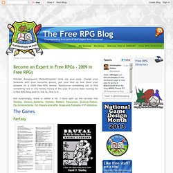 The Free RPG Blog: Become an Expert in Free RPGs - 2009 in Free RPGs