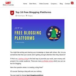 Top 10 Free Blogging Platforms in 2020